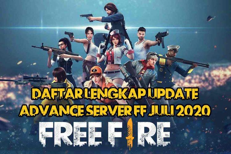 Daftar Lengkap Update FF Advance Server Juli 2020!
