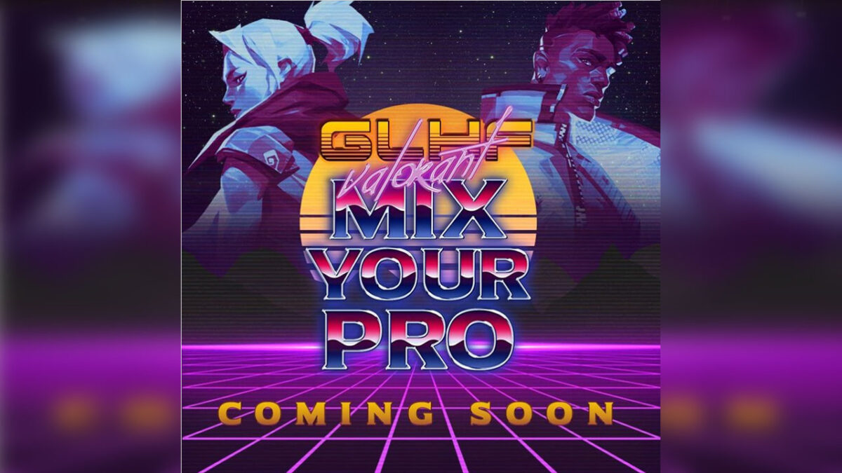 GLHF Valorant Mix Your Pro: Pro Player Main Dalam Roster Acak!
