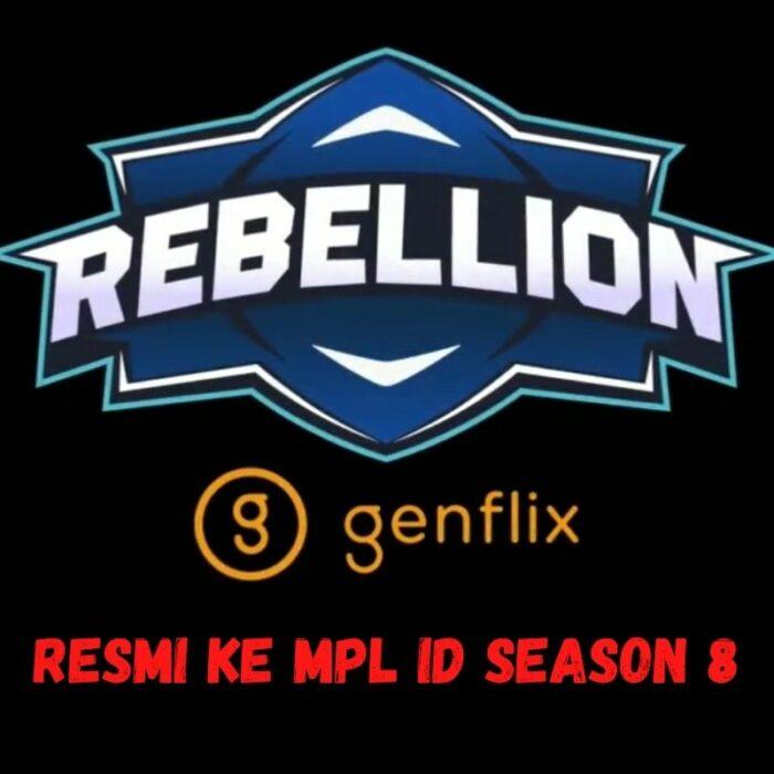 Rebellion Genflix MPL ID Season 8