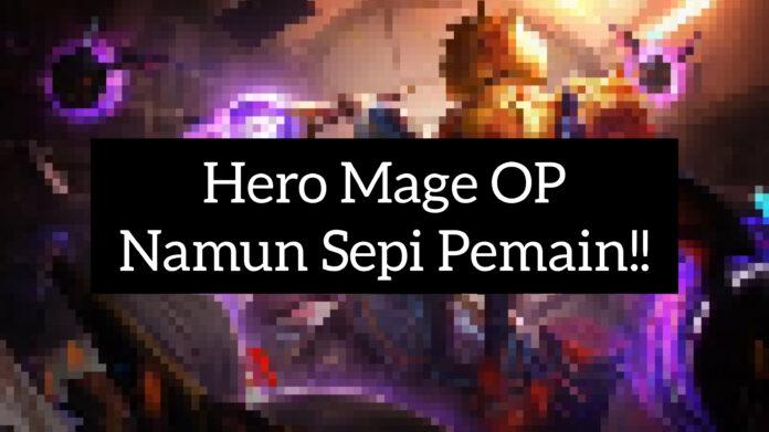 Hero OP Mage Mobile Legends